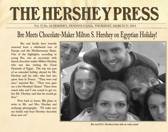 If you didn't get a chance to read The Hershey Press that week, we went to Egypt, too.